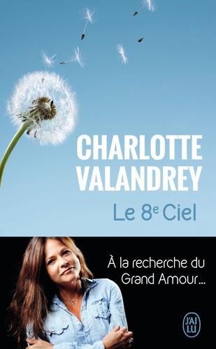 Charlotte Valandrey - Le 8e ciel.