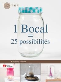 Charlotte Vannier - 1 bocal = 25 possibilités.