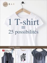 Charlotte Vannier - 1 T-shirt = 25 possibilités.