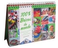 Charlotte Vannier et Virginie Rousset - 100% bricos du monde - 30 créations originales pour faire le tour du monde !.