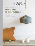 Charlotte Vannier - Baladeuses et suspensions - 20 projets à réaliser soi-même.