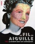 Charlotte Vannier - De fil en aiguille - La broderie dans l'art contemporain.