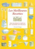 Charlotte Vannier et Véronique de Andreis - Les meilleures recettes - Des maisons d'hôtes de charme en France.