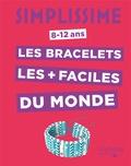 Charlotte Vannier - Simplissime -Les bracelets les plus faciles du monde.