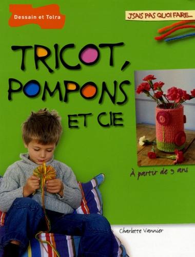 Charlotte Vannier - Tricot, pompons et Cie.
