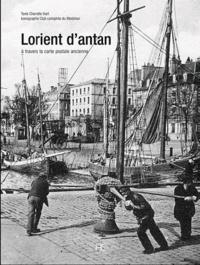 Charlotte Viart - Lorient d'antan - A travers la carte postale ancienne.