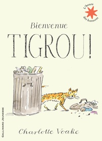Charlotte Voake - Bienvenue Tigrou !.