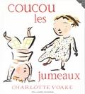 Charlotte Voake - Coucou les jumeaux.