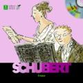 Charlotte Voake et Paule Du Bouchet - Franz Schubert. 1 CD audio
