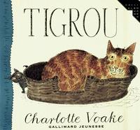 Charlotte Voake - Tigrou.