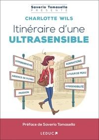 Charlotte Wils - Itinéraire d'une ultrasensible.
