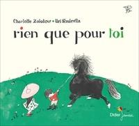 Charlotte Zolotow - Rien que pour toi.