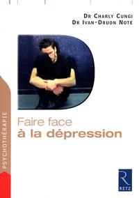 Charly Cungi et Ivan-Druon Note - Faire face à la dépression.
