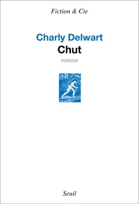 Charly Delwart - Chut.