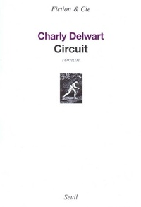 Charly Delwart - Circuit.