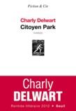 Charly Delwart - Citoyen Park.