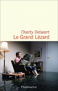 Charly Delwart - Le grand lézard.