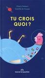 Charly Delwart et Camille de Cussac - Tu crois quoi ?.