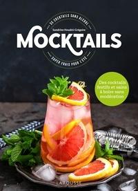 Charly Deslandes - Mocktails - 35 cocktails super frais pour l'été.
