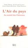 Charly Grenon et Jean-Claude Lucazeau - L'Air du pays - Au soulail des Chérentes.