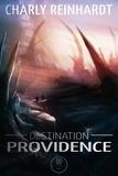 Charly Reinhardt - Destination Providence.