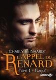 Charly Reinhardt - L'appel du renard Tome 1 : Traqué.