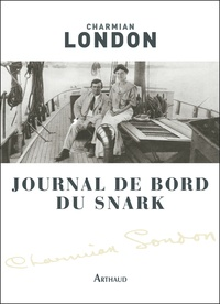 Charmian London - Journal de bord du Snark.