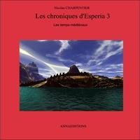 Charpentier - Les chroniques d'Esperia 3.