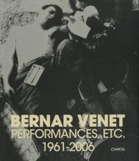 Charta - Bernar Venet - Performances, etc. 1961-2006.