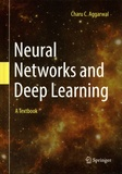 Charu C. Aggarwal - Neural Networks and Deep Learning - A Textbook.