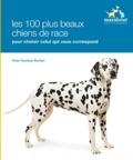 Chas Newkey-Burden - Les races de chiens - Choisir le chien qui vous convient parmi plus de 100 races.