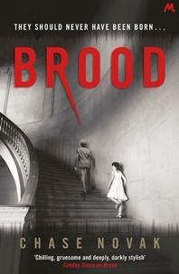Chase Novak - Brood.