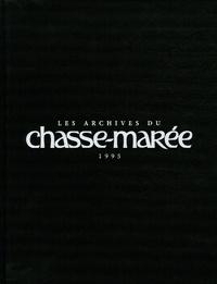 Chasse-Marée - Les archives du Chasse-Marée 1995.