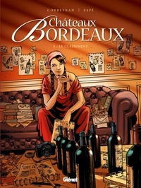 Corbeyran - Châteaux Bordeaux - Tome 05 - Le Classement.