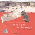 Jean-Paul Demoule - La Gazette Lorraine Hors-série : Archéologie d'une place : sous les pas de Stanislas - Nancy XVIe-XVIIIe siècle.