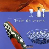 Véronique Brumm - La Gazette Lorraine N° Hors-série : Lorraine, terre de verre.