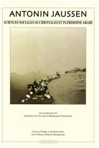 Chatelard/tarawneh - Antonin Jaussen, sciences sociales occidentales et patrimoine arabe.