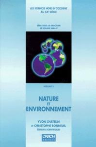 CHATELIN Y. - Les sciences hors d'Occident au XXe siècle Tome 3 - Nature et environnement.