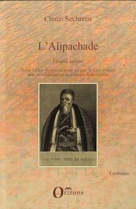 Chatzi Sechretis - L'Alipachade - Epopée épirote.