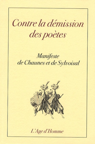 Chaunes et  Sylvoisal - Contre la démission des poètes - Manifeste.