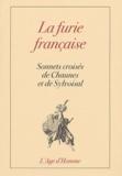 Chaunes et  Sylvoisal - La furie française - Sonnets  croisés de Chaunes et de Sylvoisal.