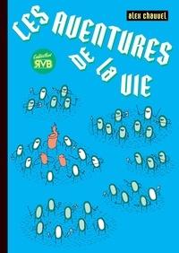 Chauvel - Les aventures de la vie.