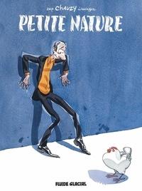Chauzy et  Zep - Petite Nature Tome 1 : .