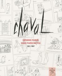 Chaval - Chaval - Dessins parus dans Paris Match 1951-1967.
