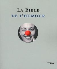 Chaval et  Piem - La Bible de l'humour.