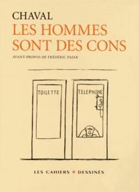 Chaval - Les hommes sont des cons.