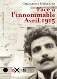 Chavarche Missakian - Face à l'innommable, avril 1915.