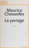 Chavard et  Chavardes - Les Impatients...  Tome 3 - Le Partage.