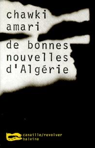 Chawki Amari - De bonnes nouvelles d'Algérie.