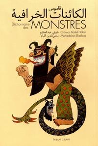 Chawqi Abdel Hakim et Mohieddine Ellabbad - Dictionnaire des monstres.